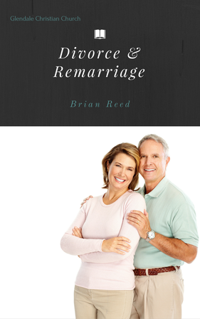 Christian Divorce and Remarriage